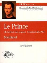 Le prince (chapitres XII à XVI), De la liberté des peuples, Machiavel