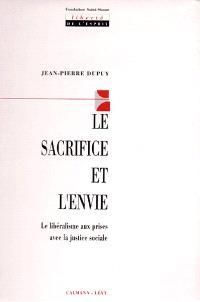 Le Sacrifice et l'envie : le libéralisme aux prises avec la justice sociale