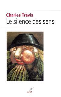 Le silence des sens
