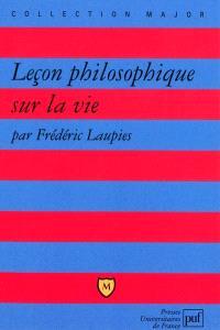 Leçon philosophique sur la vie