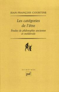Les catégories de l'être : études de philosophie ancienne et médiévale