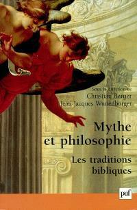 Mythe et philosophie : les traditions bibliques