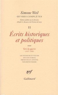 Oeuvres complètes, Volume 2, Ecrits historiques et politiques. Volume 3, Vers la guerre (1937-1940)