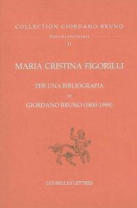 Oeuvres complètes = Opere complete. Volume 9, Per una bibliografia di Giordano Bruno (1800-1999)