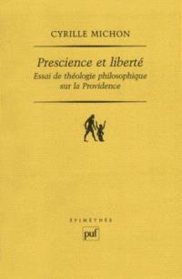 Prescience et liberté : essai de théologie philosophique sur la providence