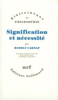 Signification et nécessité : une recherche en sémantique et en logique modale