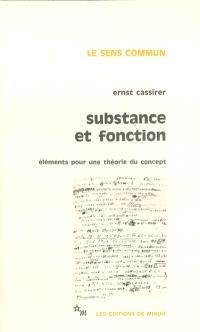 Substance et fonction : éléments pour une théorie du concept