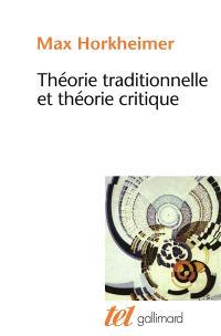 Théorie traditionnelle et théorie critique