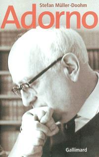 Adorno : une biographie