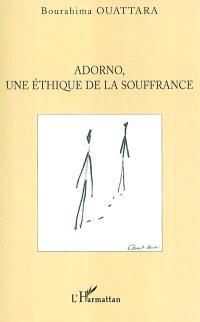 Adorno, une éthique de la souffrance