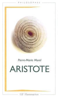 Aristote : une philosophie de l'activité