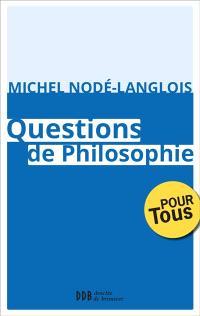 Au service de la sagesse. Volume 3, Questions de philosophie