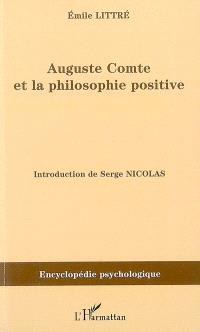 Auguste Comte et la philosophie positive : 1863