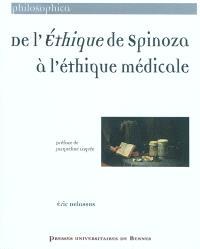 De l'Ethique de Spinoza à l'éthique médicale