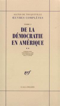 De la démocratie en Amérique. Volume 2