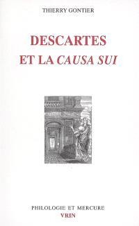 Descartes et la causa sui : autoproduction divine, autodétermination humaine