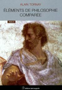 Eléments de philosophie comparée. Volume 2