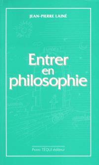 Entrer en philosophie : manuel d'initiation