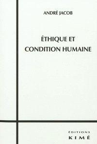 Ethique et condition humaine
