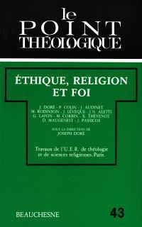 Ethique, religion et foi