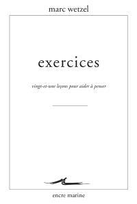 Exercices : vingt-et-une leçons pour aider à penser