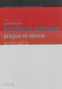 Formalisme esthétique : Prague et Vienne au XIXe siècle