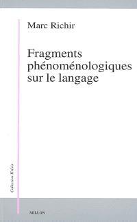 Fragments phénoménologiques sur le langage