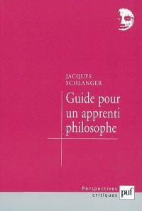 Guide pour un apprenti philosophe