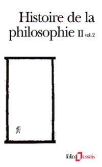 Histoire de la philosophie. Volume 2-2, Le siècle des lumières, la révolution kantienne