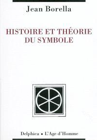 Histoire et théorie du symbole