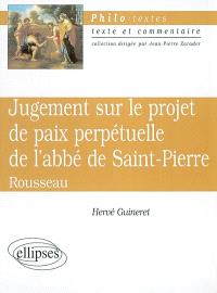 Jugement sur le projet de paix perpétuelle de l'abbé de Saint-Pierre, Jean-Jacques Rousseau