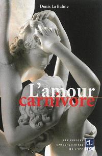 L'amour carnivore