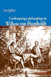 L'anthropologie philosophique de Wilhelm von Humboldt