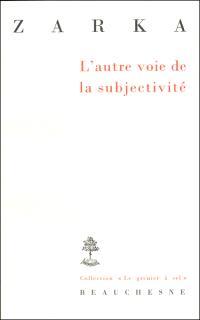 L'autre voie de la subjectivité : six études sur le sujet et le droit naturel au XVIIe siècle