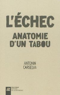 L'échec : anatomie d'un tabou