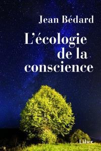 L'écologie de la conscience