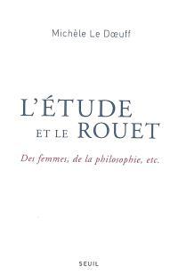 L'étude et le rouet : des femmes, de la philosophie, etc