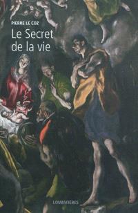 L'Europe et la profondeur. Volume 5, Le secret de la vie