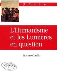 L'humanisme et les Lumières en question