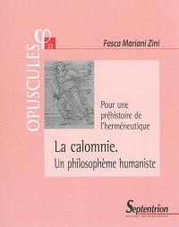 La calomnie, un philosophème humaniste : pour une préhistoire de l'herméneutique