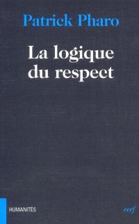 La logique du respect