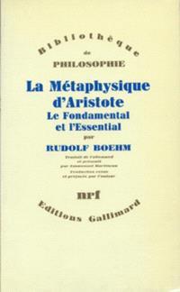 La Métaphysique d'Aristote : le fondamental et l'essentiel