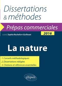 La nature : thème de culture générale 2016 : prépas commerciales
