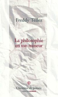 La philosophie en ton mineur