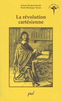 La révolution cartésienne