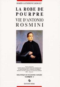 La robe de pourpre : vie d'Antonio Rosmini