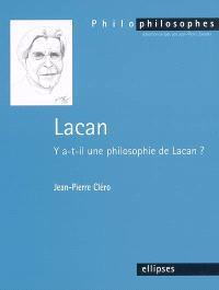Lacan : y a-t-il une philosophie de Lacan ?