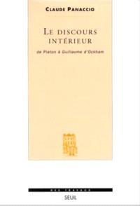 Le discours intérieur : de Platon à Guillaume d'Ockham
