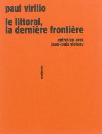 Le littoral, la dernière frontière : entretien avec Jean-Louis Violeau