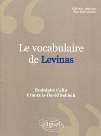 Le vocabulaire de Levinas